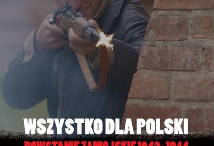 """Wszystko dla Polski – Powstanie Zamojskie 1942-1944 w CKF """"Stylowy"""" w Zamościu"""