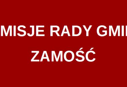 Harmonogram i tematyka posiedzeń komisji Rady Gminy Zamość – luty 2017 r.