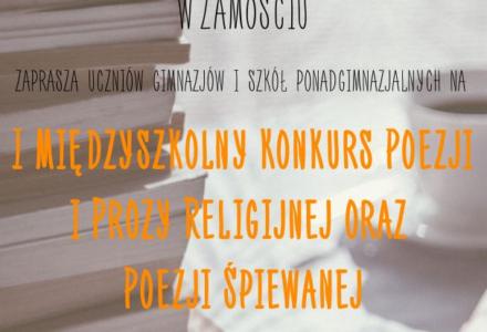 I Międzyszkolny Konkurs Recytatorski Poezji i Prozy Religijnej oraz Religijnej Poezji Śpiewanej