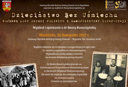 Dzieciństwo bez uśmiechu. Wojenne losy dzieci polskich z Zamojszczyzny (1942-1943)