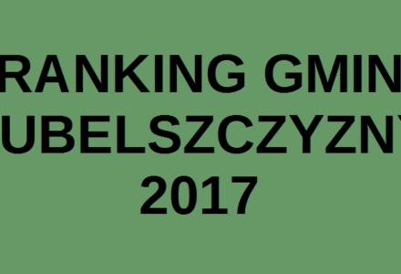 Ranking Gmin Lubelszczyzny 2017 – Gmina Zamość na dalekim miejscu ale z wyróżnieniem