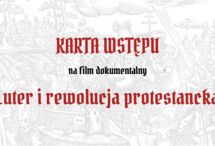 """Projekcja filmu – """"Luter i  rewolucja   protestancka"""" w Wólce Panieńskiej"""