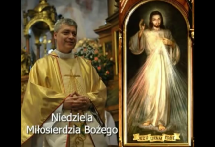 Niedziela Miłosierdzia Bożego – ks. Piotr Pawlukiewicz