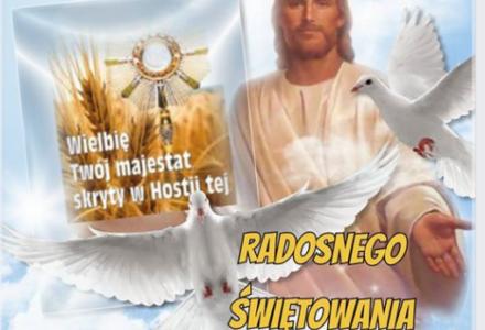 Uroczystość Najświętszego Ciała i Krwi Chrystusa – Boże Ciało