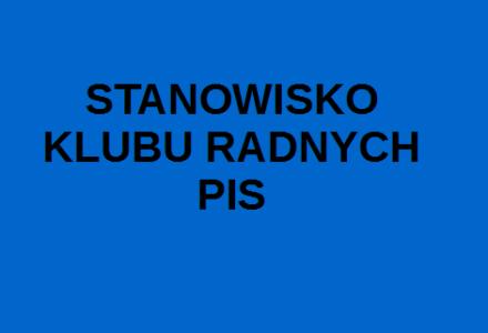 Stanowisko Klubu Radnych PiS w głosowaniu nad przyjęciem sprawozdania z wykonania budżetu oraz absolutorium dla Zarządu Powiatu Zamojskiego za 2017 r.