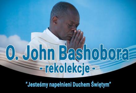 Rekolekcje z Ks. Johnem Bashoborą w Krasnobrodzie