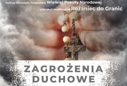 Spotkanie z Lechem Dokowiczem – zagrożenia duchowe