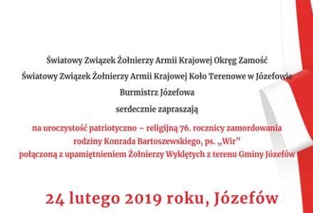 """Zaproszenie na uroczystość patriotyczno – religijną 76. rocznicy zamordowania rodziny Konrada Bartoszewskiego ps. """"Wir"""""""