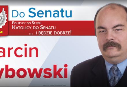 Marcin Dybowski- Kandydat do Senatu Rzeczypospolitej Polskiej z okręgu nr 19 Zamość, Biłgoraj, Hrubieszów , Tomaszów Lubelski