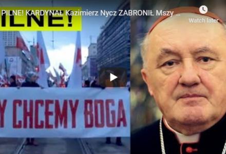 Kardynał Kazimierz Nycz ZABRONIŁ Mszy przed Marszem Niepodległości