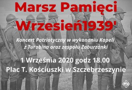 Koncert patriotyczny i marsz pamięci Wrzesień1939′