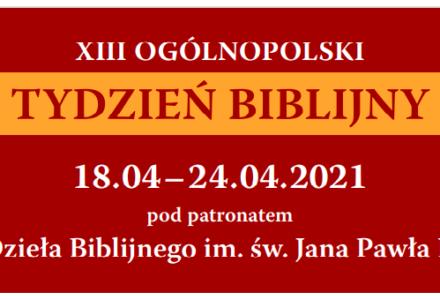 XIII Tydzień Biblijny. V Narodowe Czytanie Pisma Świętego