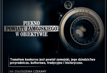 """Rusza II Edycja Powiatowego Konkursu Fotograficznego pn.: """"Piękno Powiatu Zamojskiego w obiektywie"""""""