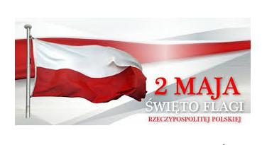 2 maja – Świętem Flagi Rzeczpospolitej Polskiej