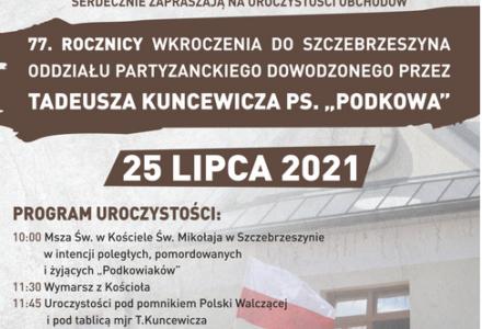 """Obchody 77. rocznicy wkroczenia do Szczebrzeszyna Oddziału AK dowodzonego przez Tadeusza Kuncewicza ps. """"Podkowa"""""""
