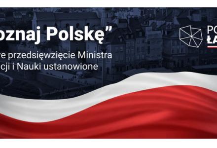 """""""Poznaj Polskę"""" – nowe przedsięwzięcie Ministra Edukacji i Nauki ustanowione"""