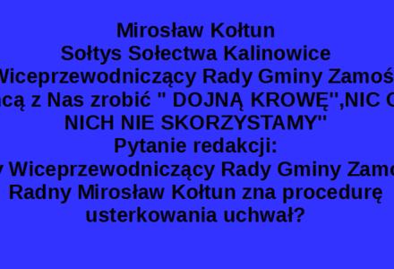 Kompromitująca wypowiedź Sołtysa Kalinowic i jednocześnie Wiceprzewodniczącego Rady Gminy Zamość