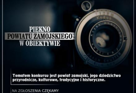 """Trwa II Edycja Powiatowego Konkursu Fotograficznego pn.: """"Piękno Powiatu Zamojskiego w obiektywie"""""""