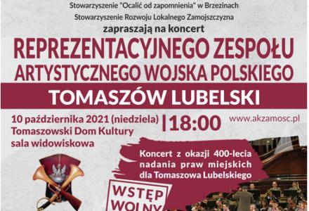 Zaproszenie na koncert Reprezentacyjnego Zespołu Artystycznego Wojska Polskiego z okazji 400-lecia nadania praw miejskich dla Tomaszowa Lubelskiego